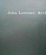 John Lautner Architect